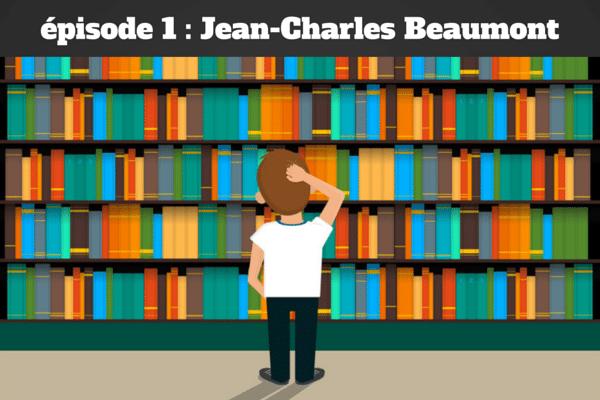Dans la bibliothèque de  Jean-Charles Beaumont