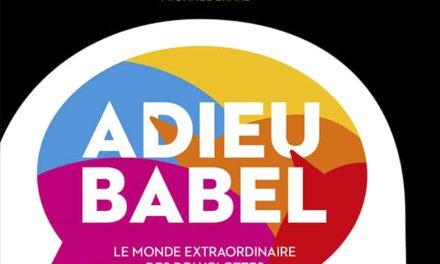 Adieu Babel : extrait en avant-première