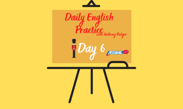 Votre leçon d'anglais quotidienne avec Anthony Bulger : épisode 6