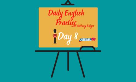 Votre leçon d'anglais quotidienne avec Anthony Bulger : épisode 8