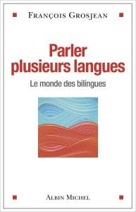 Couv FGrosjean parler plusieurs langues