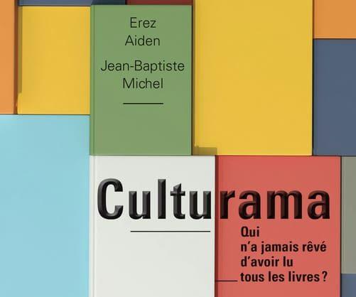 A lire : Culturama d'Erez Aiden  et Jean-Baptiste Michel