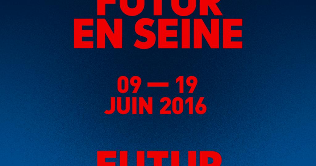 festival futur en seine 2016
