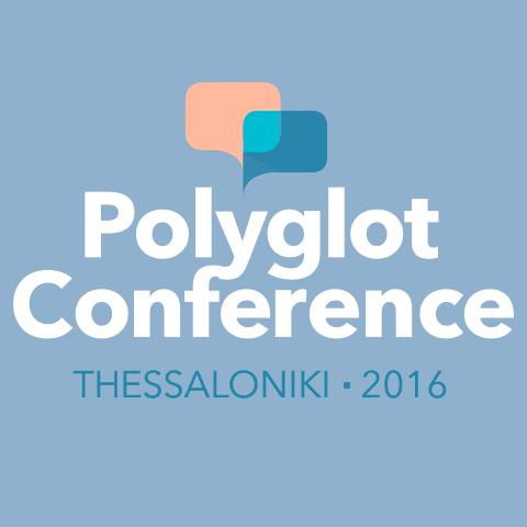 Polyglot Conference 2016 Thessaloniki