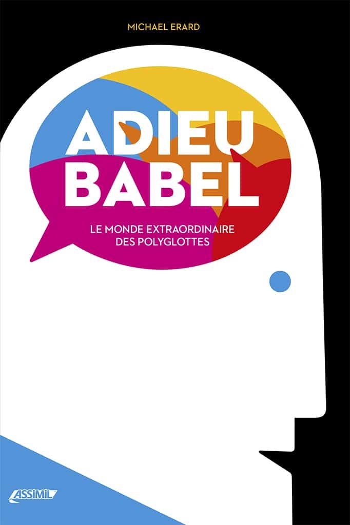 Couverture d'Adieu Babel de Michael Erard