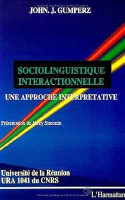 Sociolinguitsique interactionnelle - John J.Gumperz