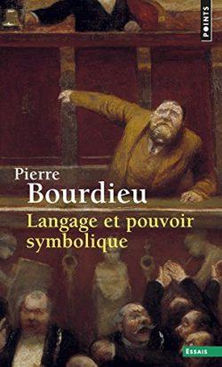 Langage et pouvoir symbolique - Pierre bourdieu
