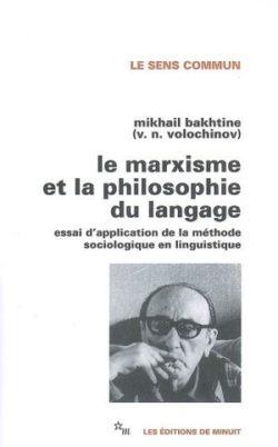 Le marxisme et la philosophie du langage - Mikhail Bakhtine
