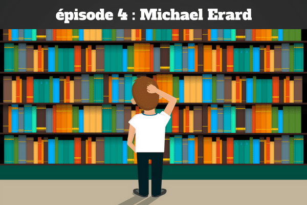 épisode 3 - Michael Erard