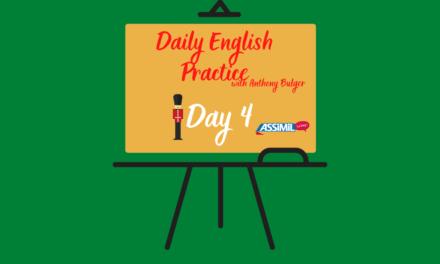 Votre leçon d'anglais quotidienne avec Anthony Bulger : épisode 4