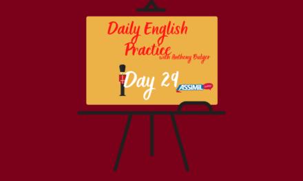 Votre leçon d'anglais quotidienne avec Anthony Bulger : épisode 29