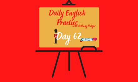 Votre leçon d'anglais quotidienne avec Anthony Bulger : épisode 62